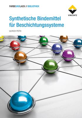 FARBEUNDLACK // 360° » Synthetische Bindemittel für Beschichtungssysteme